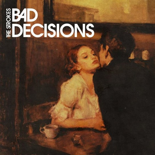 the-strokes-bad-decisions